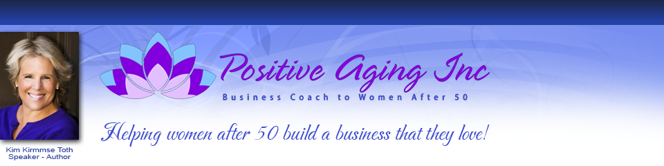 Kim Kirmmse Toth Positive Aging Inc Graphic